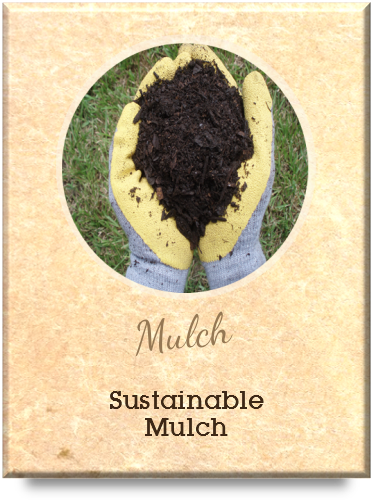 Sustainable Mulch