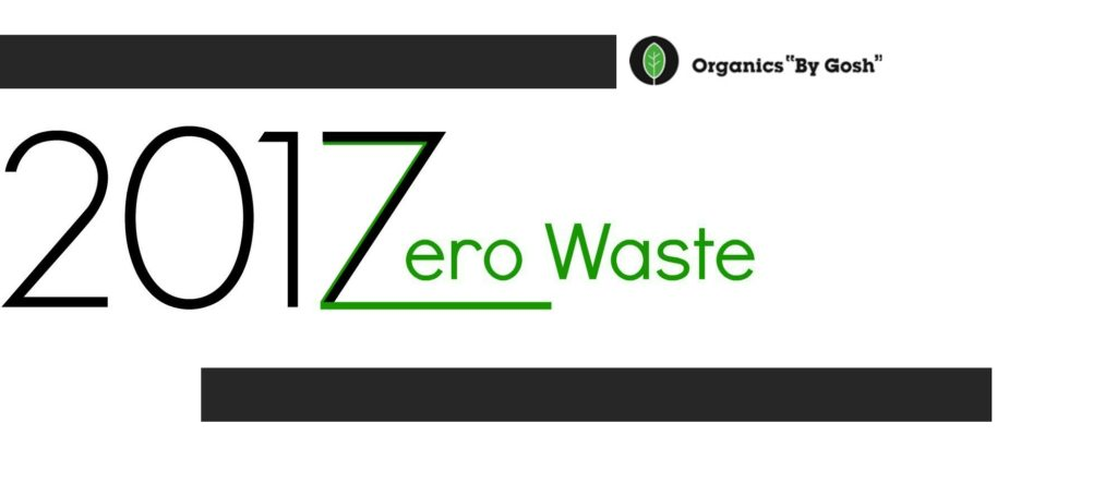 "Organics ""By Gosh"" Zero Waste 2017"